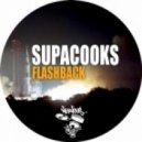 Supacooks - Flashback  (Original Mix)