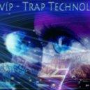 dubvip - trap technology ()