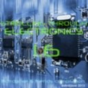 DTR DJ JOXЕ - STROLLING THROUGH ELECTRONICS @dtrdjjoxe & friends compilation 1.6 ()