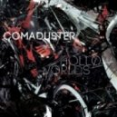 Comaduster - Hollow Worlds ()