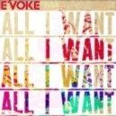 E\'Voke, Thomas Gandey - All I Want  (Thomas Gandey Club Mix)