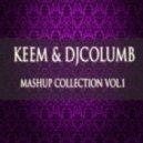 Bob Sinclar - Everybody Dance Now  (KEEM & DJ Columb Mashup)