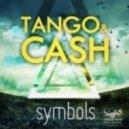 Tango & Cash - Symbols   (Extended Mix)