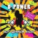 D-Power - Hot Summer Night  (Hoxygen Remix)