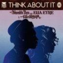 Naughty Boy - Think About It (feat. Wiz Khalifa & Ella Eyre - Calyx & TeeBee Remix)  (Original mix)