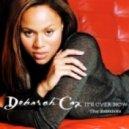 Deborah Cox - Its Over Now  (Phil Colors Remix)