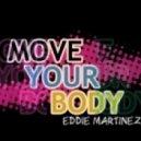 Eddie M - Your Body  (Original Mix)