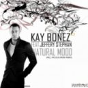 Kay Bonez feat. Jeffery Stephan - Natural Mood  (Nicolas Bassi Remix)