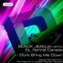 Black Jean, Ronnie Canada - Dont Bring Me Down  (Sartarelli\'s Nocturnal Dub)