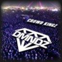 DMNDZ - Crowd Kingz   (Original mix)