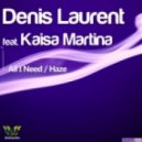 Denis Laurent feat. Kaisa Martina - Haze  (Original Mix)