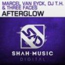 Marcel van Eyck, DJ T.H. & Three Faces - Afterglow  (Original Vocal Mix)
