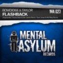 Bowdidge & Taylor - Flashback  (Original Mix)