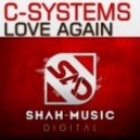 C-Systems - Love Again (R.I.B with Soty & Seven24 Remix) (R.I.B with Soty & Seven24 Remix)