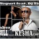 Pitbull feat. Kesha - Timber (Dj Yogurt & Dj Tims Remix) (Dj Yogurt & Dj Tims Remix)
