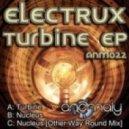 Electrux - Turbine (Original Mix)