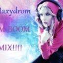 Dj Maxydrom - Boom Boom Mix!!!! ()