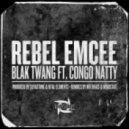 Blak Twang feat. Congo Natty - Rebel Emcee  (Mindstate Instrumental Remix)