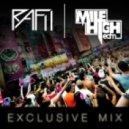 Rafii - Mile High EDM Exclusive Mix ()