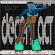 Decent Act  - 80\'s Like Magnum (Original Mix)