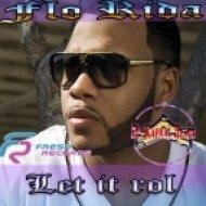 Flo-Rida - Let It Roll (Dj Kapral Remix) ((Dj Kapral Remix) [2013])