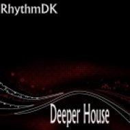 RhythmDK - Deeper House  (Original Mix)