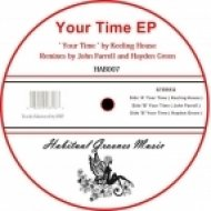 Keeling House - Your Time  (Original Mix)