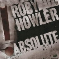 Roby Howler - Absolute  (Les Tronchiennes Remix)