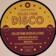 Killer Funk Disco Allstars - Things You Do to Me   (Re-Edit)