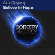 Alex Devarey - Believe In Hope  (Delph Project Remix)