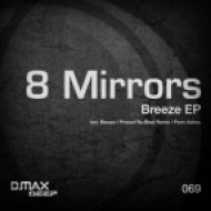 8 Mirrors - From Ashes  (Original Mix)