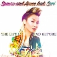 Somna And Amos feat. Seri - The Life I Had Before  (Mix Show Edit)