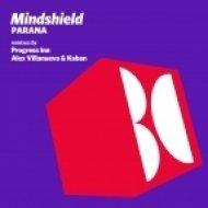 Mindshield - Parana (Alex Villanueva & Kaban Remix) (Alex Villanueva & Kaban Remix)