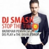 DJ Smash - Stop The Time  (The Double Drop Remix)