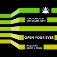 Aurosonic feat. Kate Louise Smith - Open Your Eyes  (Drum & Bass Mix)