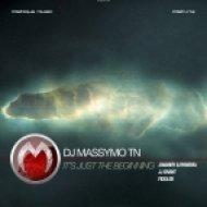 Dj Massymo Tn - It\'s Just The Beginning  (Original mix)