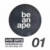 Ante Perry - Turbolized  (Tube & Berger Remix)