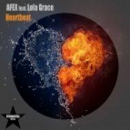 Afex feat. Lola Grace - Heartbeat  (Radio Edit)