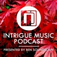 Ben Soundscape - Intrigue Music Podcast  ()