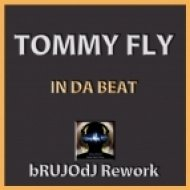 Tommy Fly - In Da Beat  (bRUJOdJ Rework)