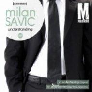 Milan Savic - Understanding  (Electronic Piano Mix)