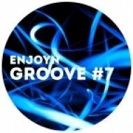 Enjoyn - Groove #7 ()