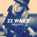 ZZ Ward - 365 Days   (Jerry Folk Remix)