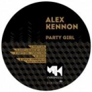 Alex Kennon - Party Girl  (Original Mix)