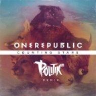 OneRepublic - Counting Stars  (DJ Politik Remix)