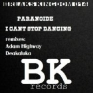 Paranoide - I Cant Stop Dancing  (Adam Highway Remix)