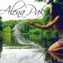 Alena Pak vs. Lesware - Река  (Alex Botcher Mashup)