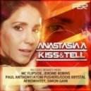 Anastasia A - Kiss & Tell  (Jerome Robins Deep Mix)