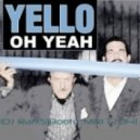 Yello - Oh Yeah (DJ Rafi(S) Booty Mix) (Original mix)