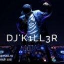 DJ K1LL3R - Mash-Up Mix March 2014  (ClubAlSeDan)